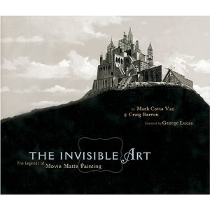 """The Invisible Art"" by Mark Cotta Vaz & Craig Barron"